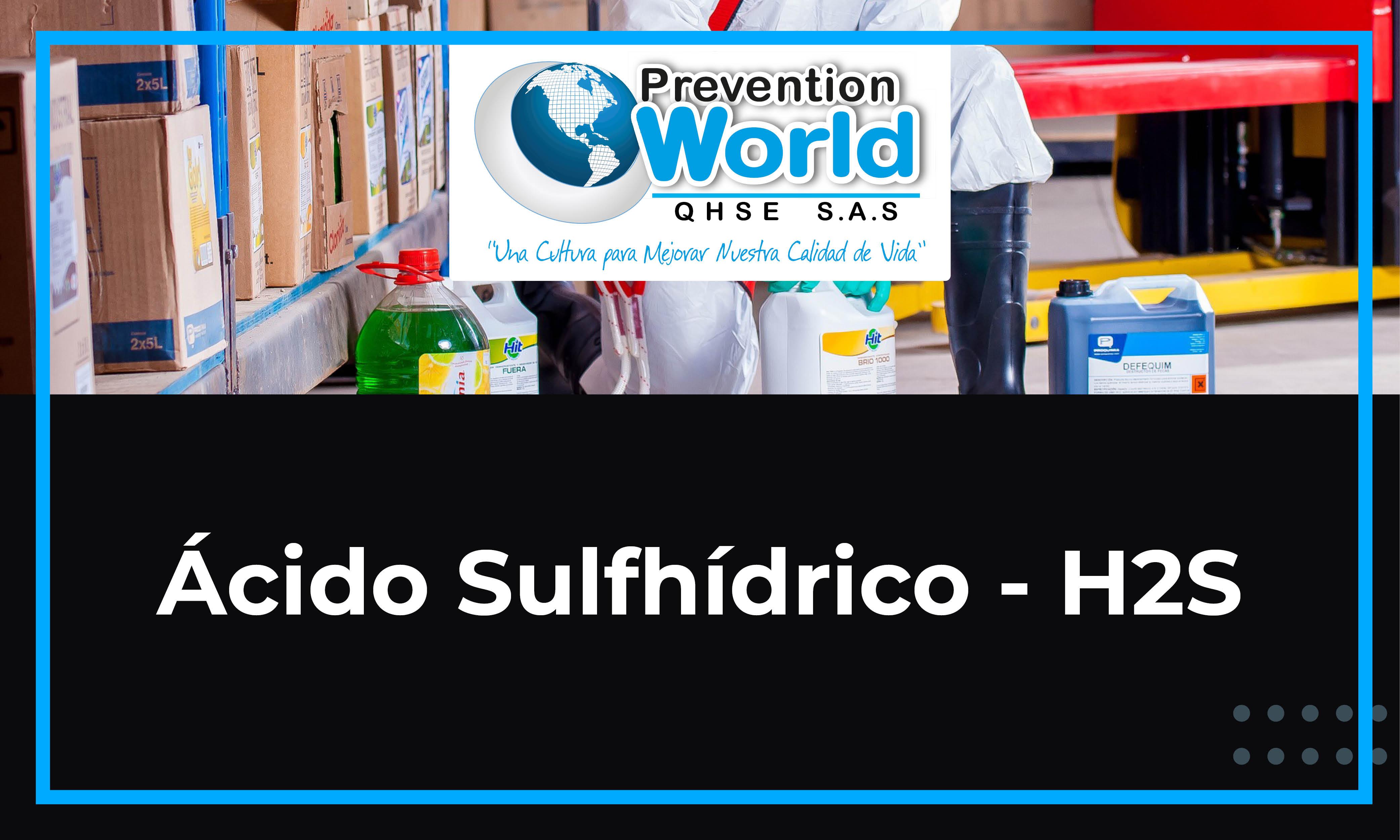 Ácido Sulfhídrico - H2S