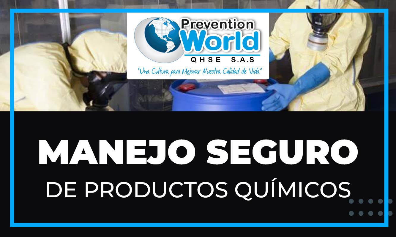 MANEJO SEGURO DE PRODUCTOS QUIMICOS