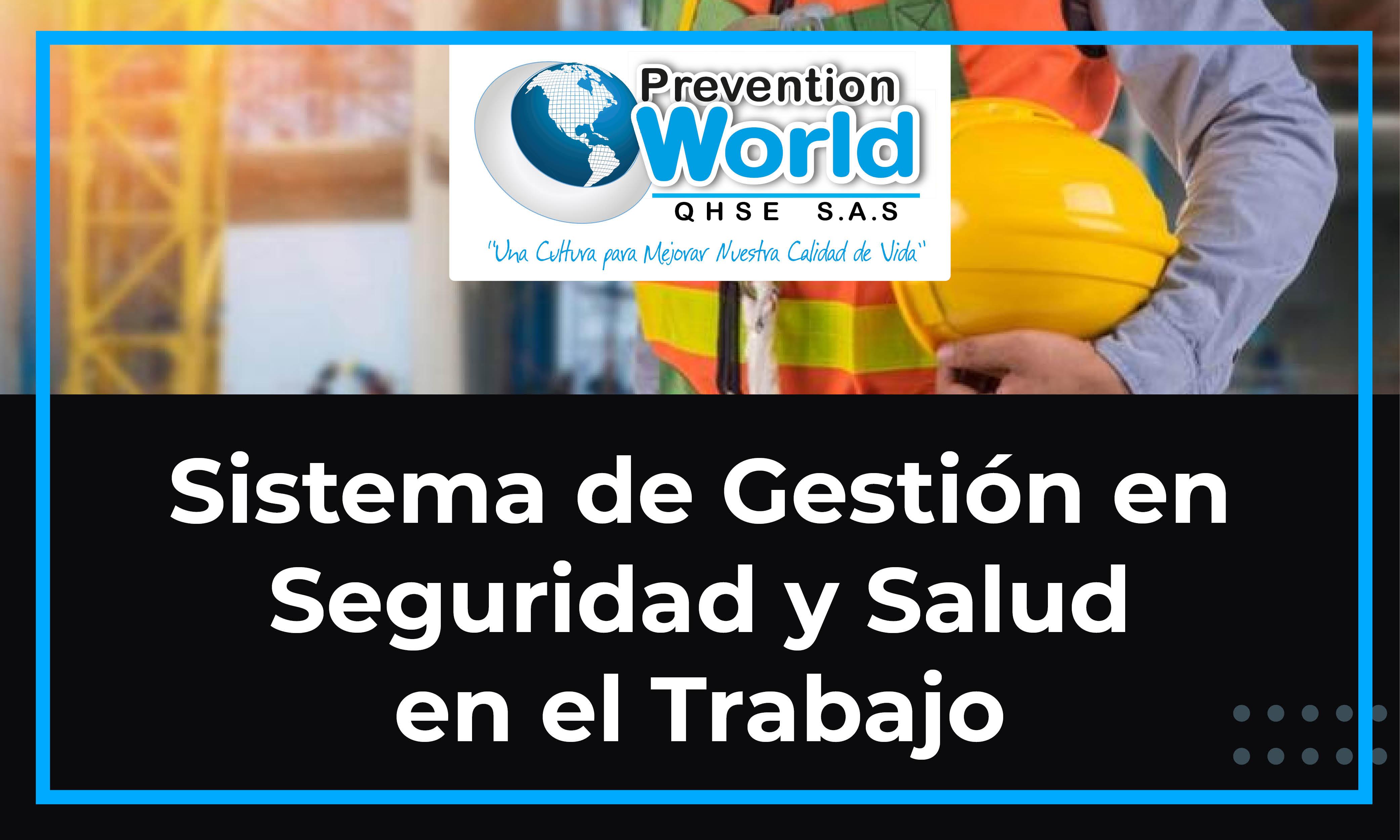 Sistema de Gestión en Seguridad y Salud en el Trabajo