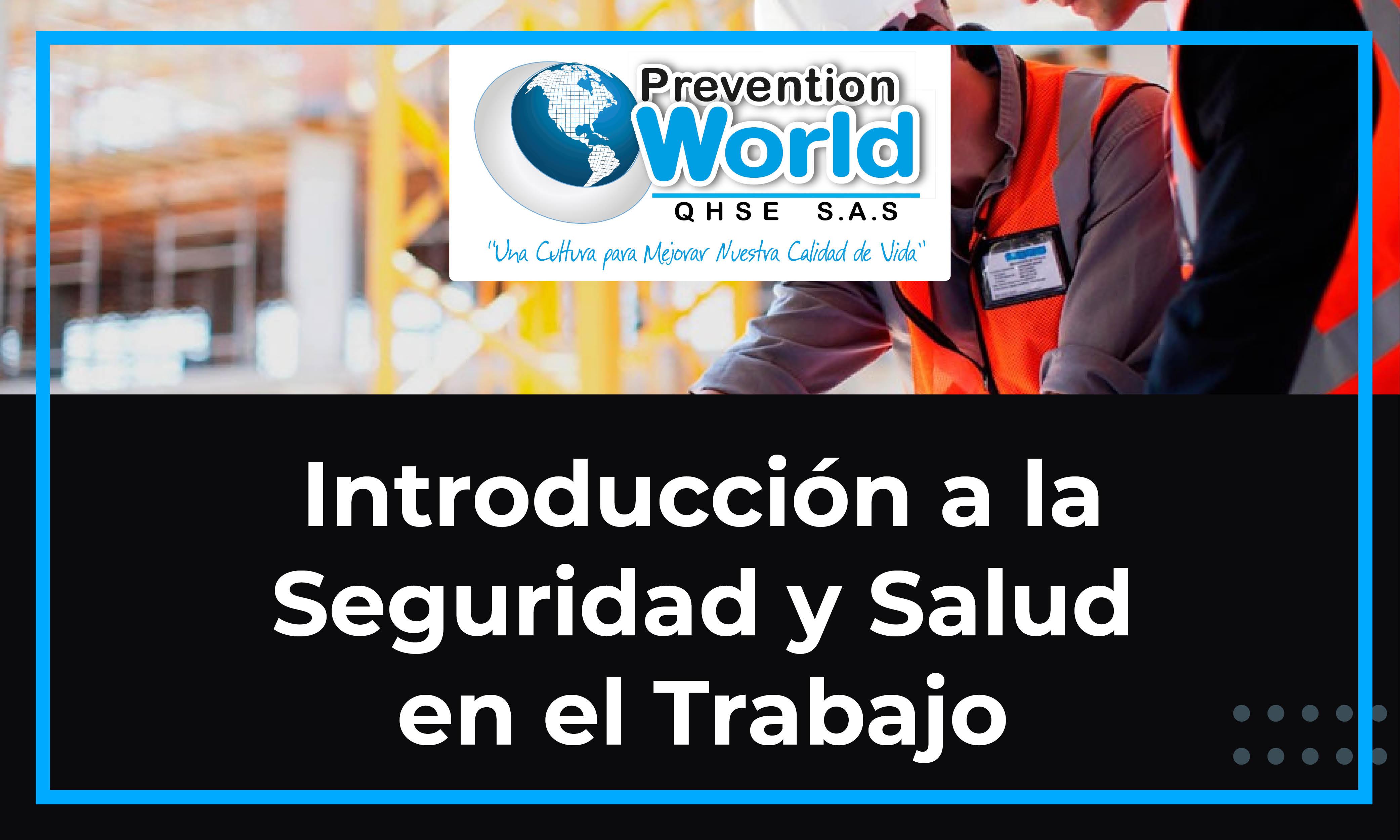 Introducción a la Seguridad y Salud en el Trabajo