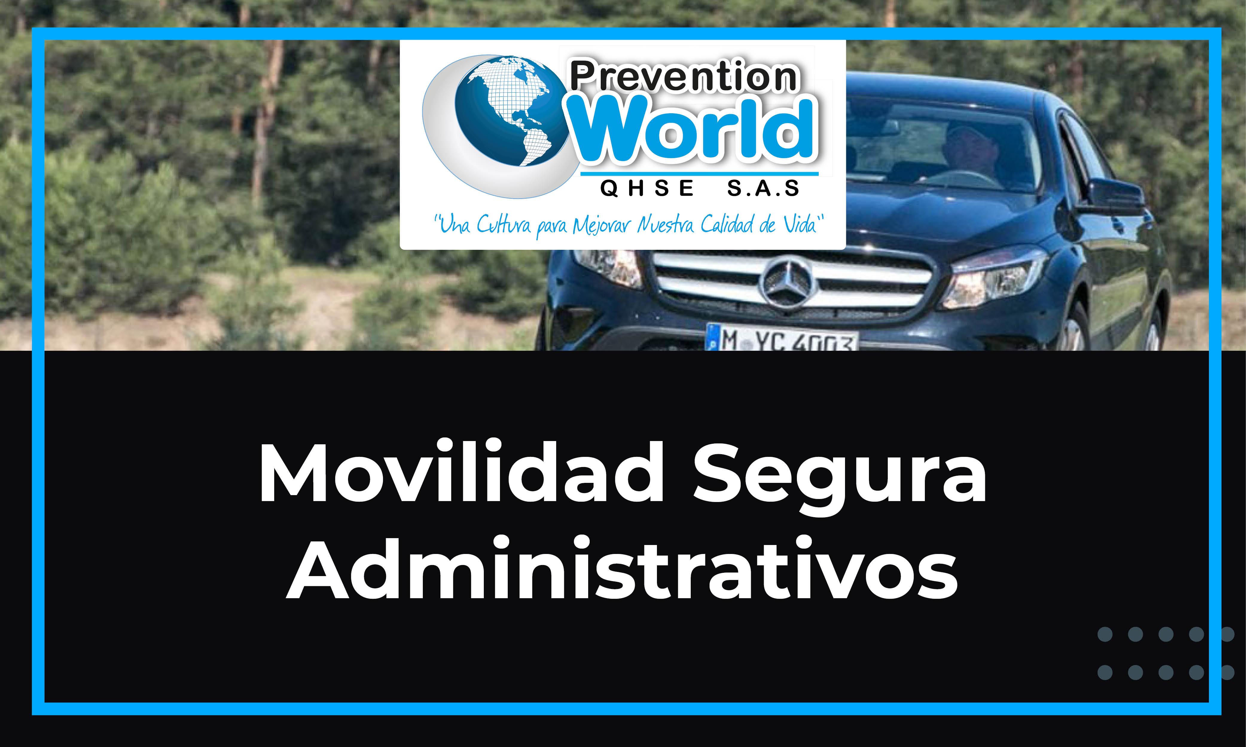 Movilidad Segura - Administrativos