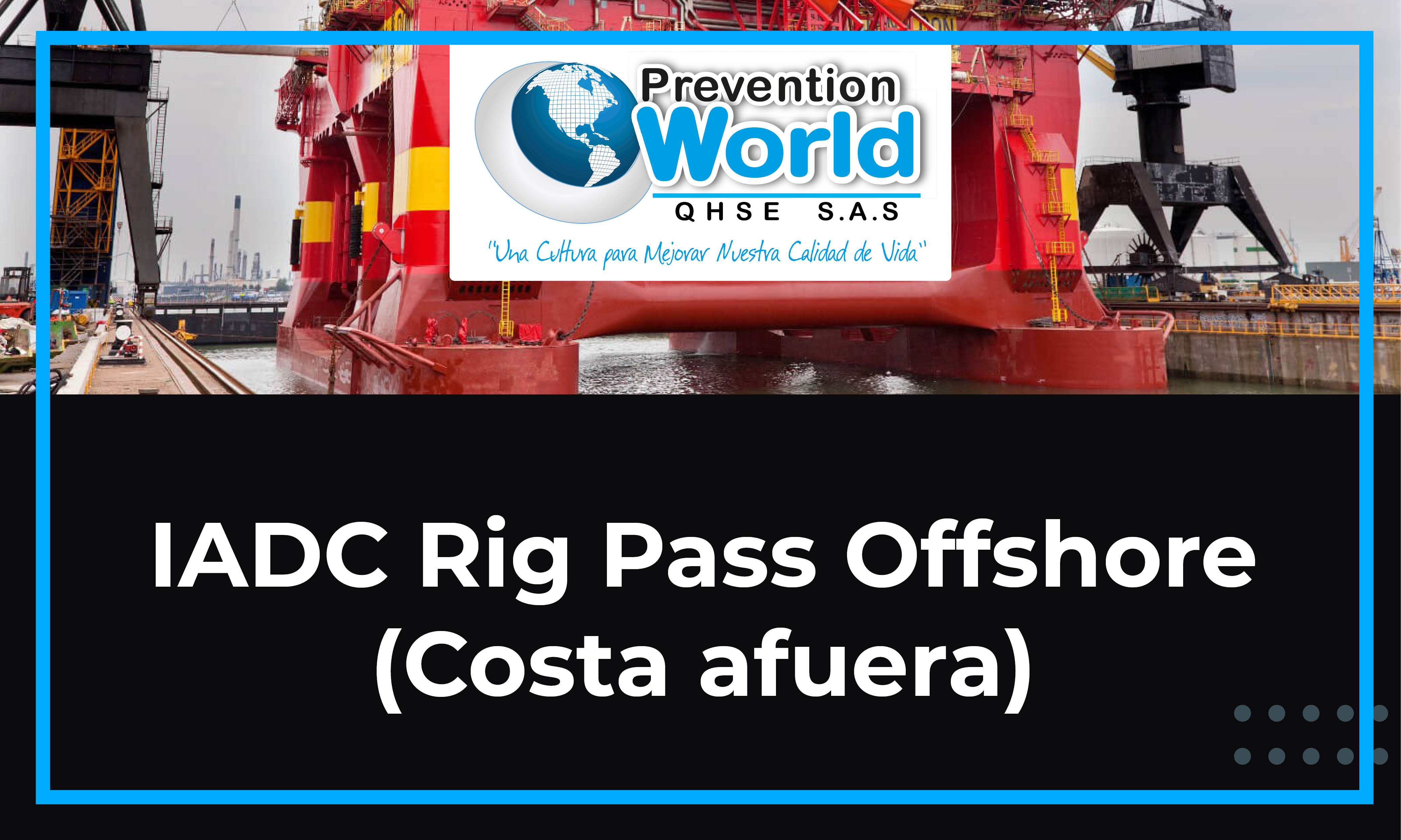 IADC Rig Pass Offshore (Costa afuera)