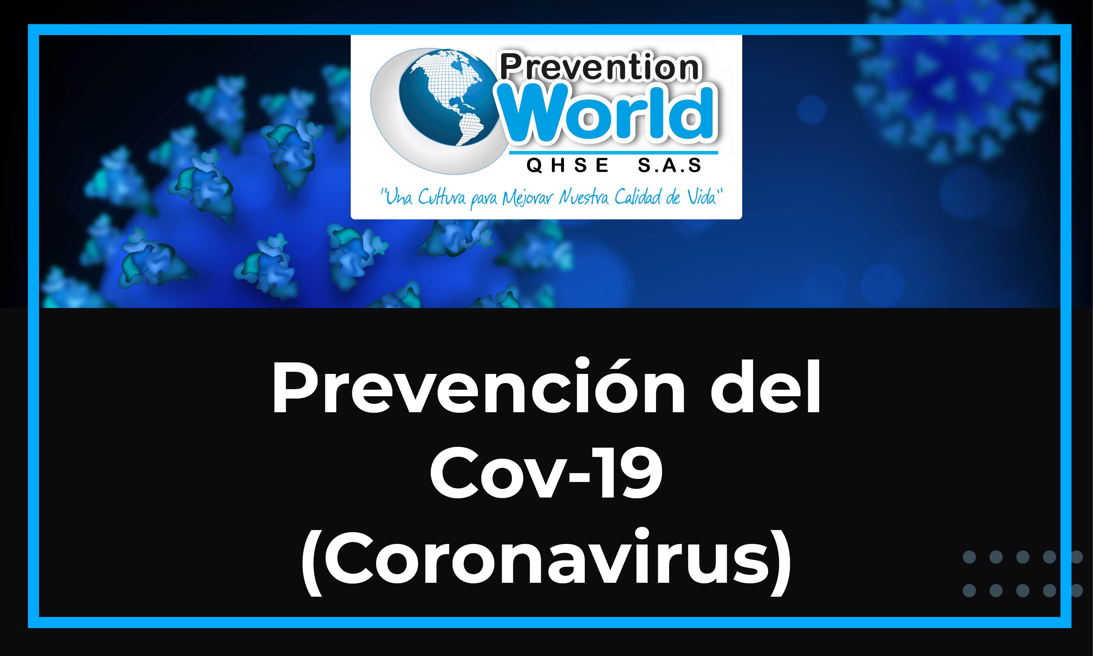 Prevención del COVID-19 (Coronavirus)
